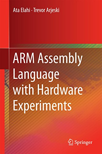 ARM Assembly Language with Hardware Experiments (Ata Arms)