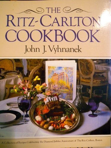 the-ritz-carlton-cookbook-by-john-vyhnanek-1988-11-01