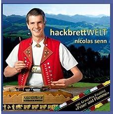 Hackbrettwelt (Hackbrett - Instrumental incl. dem Grand Prix Final-Titel Feuer und Flamme )