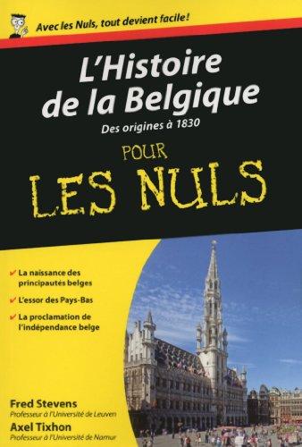 L'Histoire de la Belgique, Tome 1 Pour les Nuls pdf epub