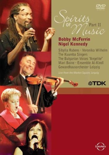 Bobby McFerrin & Nigel Kennedy - Spirits of Music, Part 2