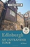Edinburgh - an Outlander Tour