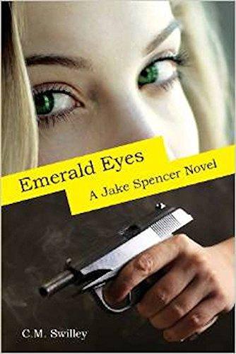 Emerald Eyes: A Jake Spencer Novel (Jake Spencer Series Book 1) (English Edition)