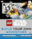 LEGO® Star Wars Build Your Own Adventure: With Rebel Pilot Minifigure and Exclusive Y-Wing Starfighter (Lego Build Your Own Adventure)
