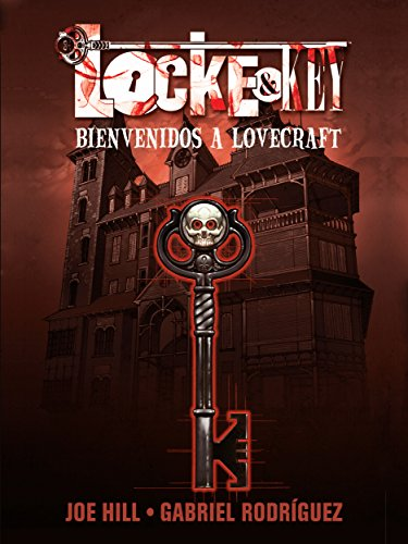 Locke & Key : Bienvenidos a Lovecraft por Joe Hill