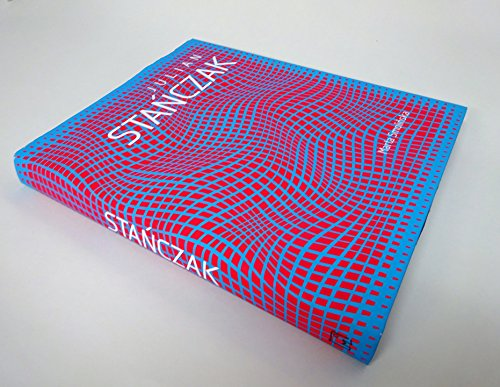 Julian Stanczak : Op art i dynamika percepcji = Julian Stanczak : Op Art and the dynamics of perception. *SIGNED, LIMITED EDITION*