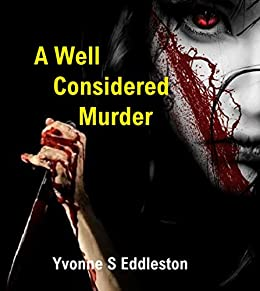 A Well Considered Murder by [Eddleston, Yvonne]