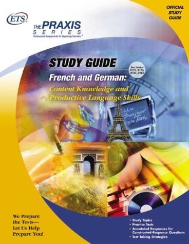 ontent Knowledge and Productive Language Skills (Praxis Study Guides) by Educational Testing Service (2005-03-01) ()