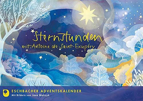 Sternstunden mit Antoine de Saint Exupéry: Eschbacher Adventskalender