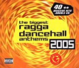 Biggest Ragga Dancehall 2005