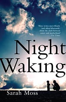 Night Waking by [Moss, Sarah]