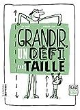 Telecharger Livres Grandir un defi de taille (PDF,EPUB,MOBI) gratuits en Francaise