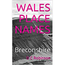 WALES PLACE NAMES: Breconshire (English Edition)