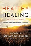 #5: Healthy Healing: A Guide to Working Out Grief Using the Power of Exercise and Endorphins