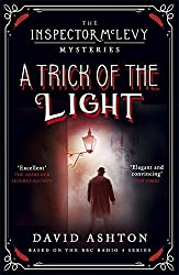 A Trick of the Light: An Inspector McLevy Mystery 3 by David Ashton (2016-05-05)