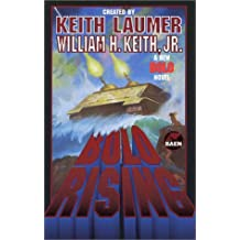 Bolo Rising by William H. Keith Jr. (2001-08-28)