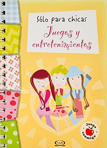 Solo para chicas/Just For Girls: Juegos y entretenimientos/Games and Entertainment (Juega Conmigo/Play With Me) por Eva Master