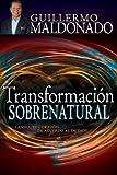 Transformacion Sobrenatural[TRANSFORMACION SOBRENATURAL][Paperback]