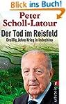 Der Tod im Reisfeld: Dreißig Jahre Kr...