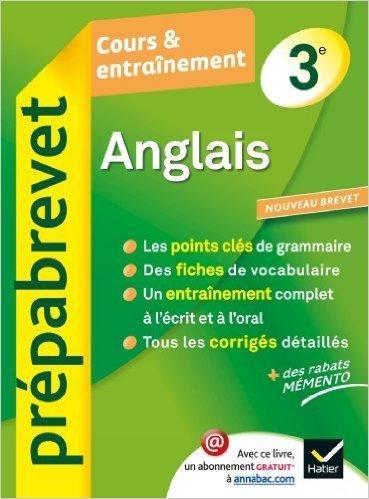 Anglais 3e - Prépabrevet Cours & entraînement: Cours, méthodes et exercices brevet - Troisième de Jeanne-France Rattier,Wifrid Rotgé ( 18 juillet 2012 )