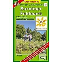 Radwander- und Wanderkarte Barnimer Feldmark: Ausflüge zwischen Marzahn, Bernau, Strausberg und Altlandsberg. 1:35000 (Schöne Heimat)