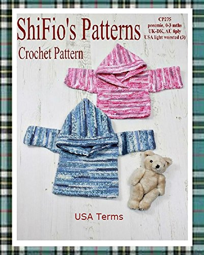 Crochet Pattern - CP275 - Baby Hooded Jumper - preemie, 0-3mths - USA Terminology (English Edition) Preemie Pullover