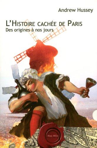 l'histoire cache de Paris
