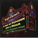 Bag of Popcorn & a Dream