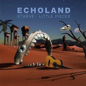 Starve/Little Pieces