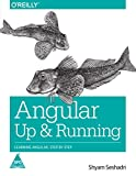 #4: Angular: Up and Running- Learning Angular, Step by Step