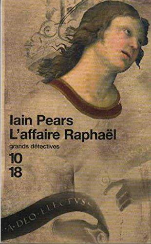 L'affaire Raphael par Iain Pears