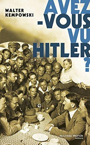 Livres gratuits Avez-vous vu Hitler ? pdf epub