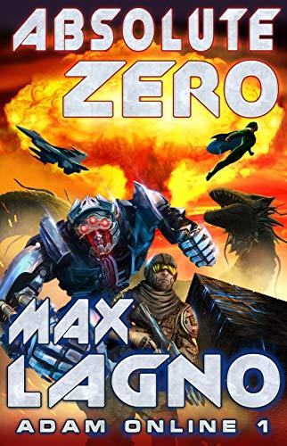Absolute Zero (Adam Online Book #1) LitRPG Series (English Edition) Max-dome