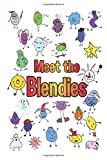 Meet the Blendies: A Book for Learning Blends and Digraphs