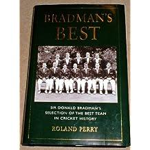 Bradman's best: Sir Donald Bradman's selection of the best team in cricket history