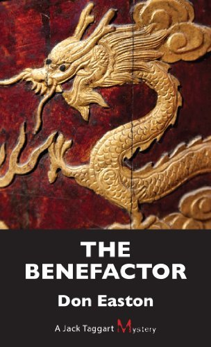 The Benefactor: A Jack Taggart Mystery by Don Easton (2014-04-19)