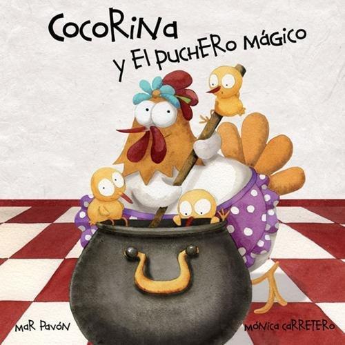 Cocorina y el puchero mágico por Mar Pavón