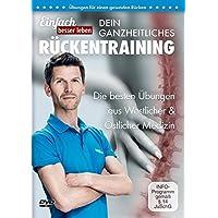 Dein ganzheitliches Rückentraining – Die 25 besten Übungen gegen Rückenschmerzen: DVD mit Rückenübungen, für jedes Alter und Fitnesslevel