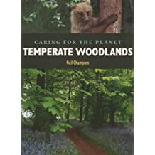 Temperate Woodlands (Caring for the Planet)