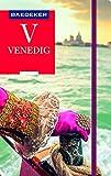 Baedeker Reiseführer Venedig: mit GROSSEM CITYPLAN