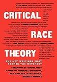 Critical Race Theory: The Key Writings That Formed the Movement - Kimberle Crenshaw, Neil Gotanda, Garry Peller