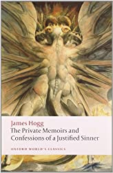 The Private Memoirs and Confessions of a Justified Sinner (Oxford World's Classics (Paperback))