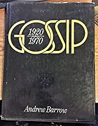 Gossip: A history of high society, 1920-1970
