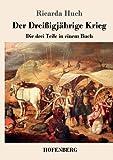 Der Dreißigjährige Krieg: Die drei Teile in einem Buch