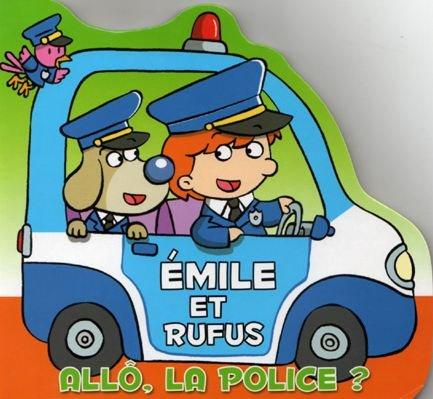 Emile et Rufus : Allô, la police? par LLC