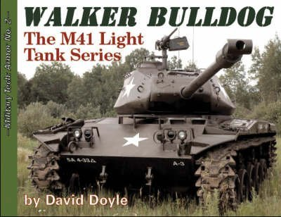 M41-serie (Walker Bulldog: The M41 Light Tank Series)