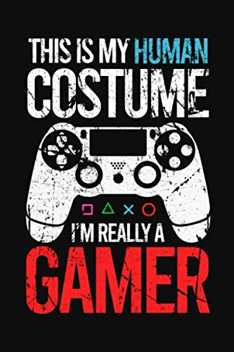 This Is My Human Costume, I'm Really A Gamer: Blank Journal To Plan Halloween Parties, Decorations, Tricks And Treats