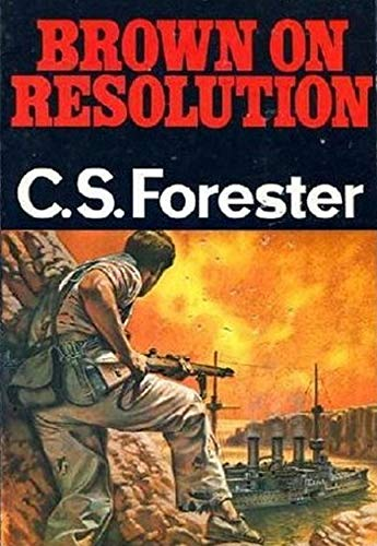 Brown on Resolution (English Edition) par C. S. Forester