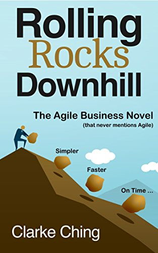 rolling-rocks-downhill-the-agile-business-novel-that-never-mentions-agile-english-edition