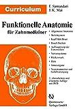 Curriculum Funktionelle Anatomie für Zahnmediziner